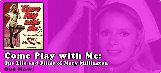 Come Play with Me Mary Millington Simon Sheridan